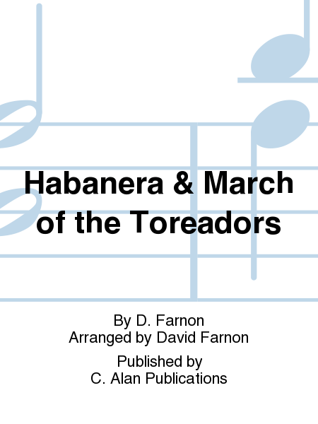 Habanera & March of the Toreadors