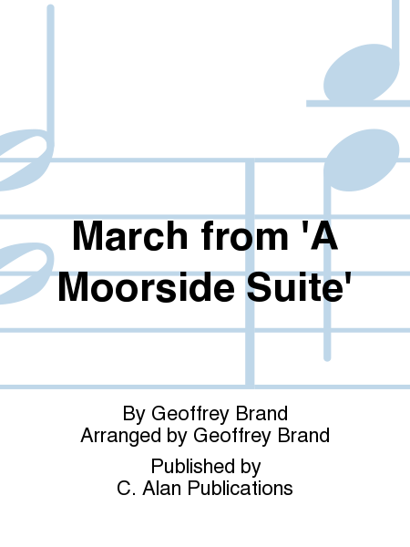 March from 'A Moorside Suite'