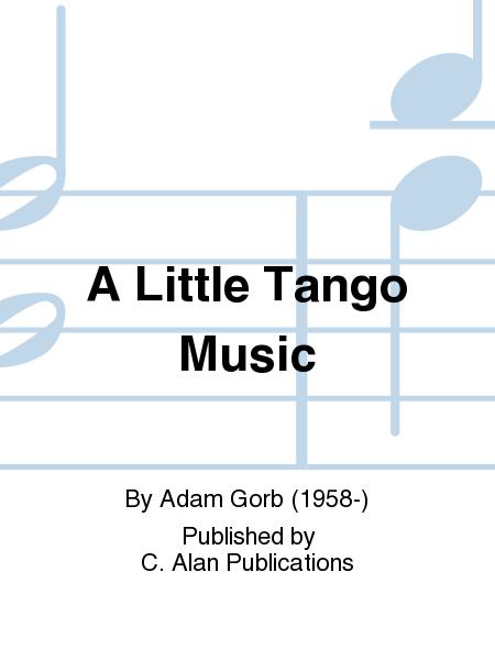 A Little Tango Music