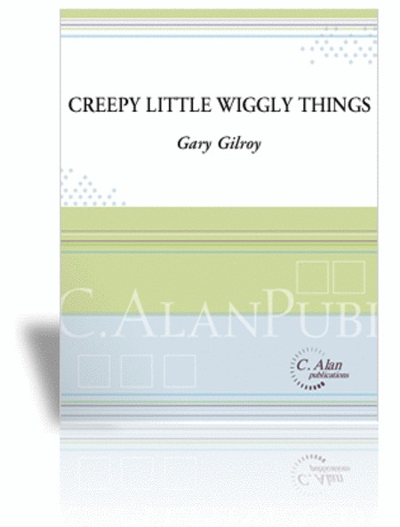 Creepy Little Wiggly Things