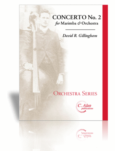 Concerto No. 2 for Marimba and Orchestra
