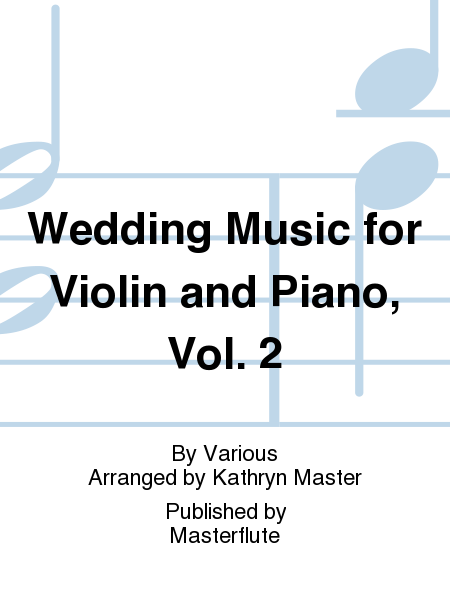 Wedding Music for Violin and Piano, Vol. 2