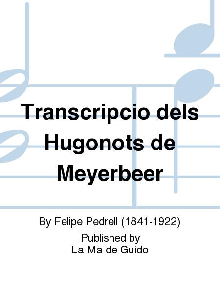 Transcripcio dels Hugonots de Meyerbeer