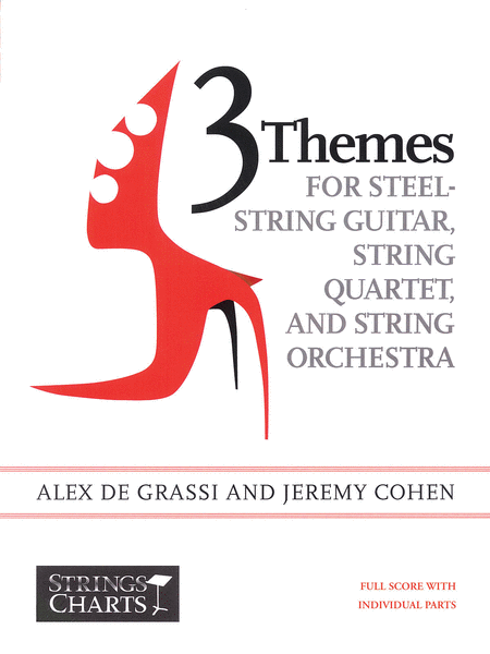 3 Themes for Steel-String Guitar, String Quartet, and String Orchestra - Solo Guitar and Score only