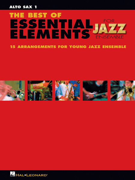 The Best of Essential Elements for Jazz Ensemble (Alto Saxophone 1)