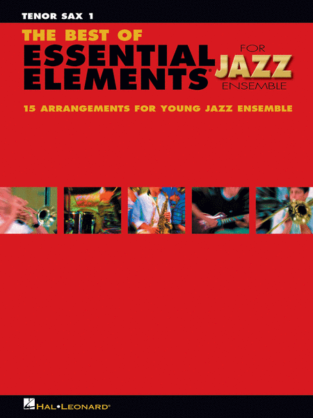 The Best of Essential Elements for Jazz Ensemble (Tenor Sax 1)