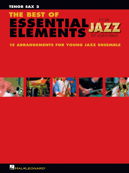 The Best of Essential Elements for Jazz Ensemble (Tenor Sax 2)