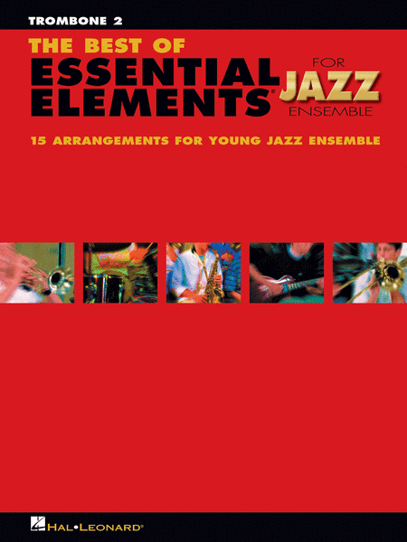 The Best of Essential Elements for Jazz Ensemble (Trombone 2)