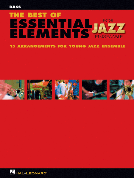 The Best of Essential Elements for Jazz Ensemble (Bass)