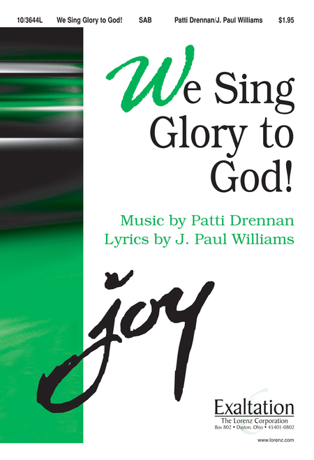 We Sing Glory to God!