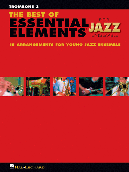 The Best of Essential Elements for Jazz Ensemble (Trombone 3)