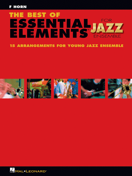The Best of Essential Elements for Jazz Ensemble (F Horn)