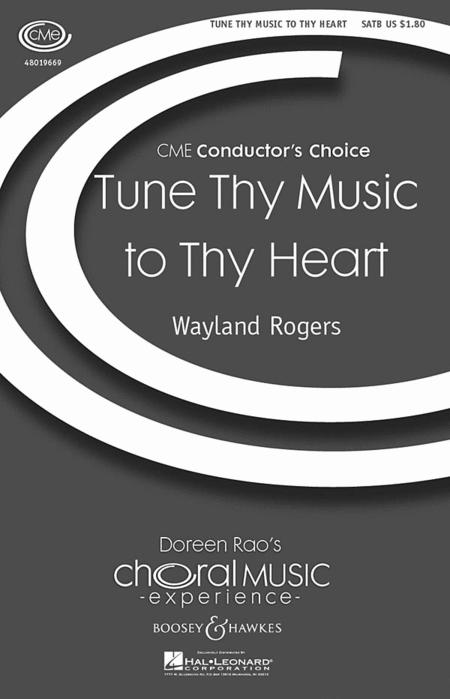 Tune Thy Music to Thy Heart