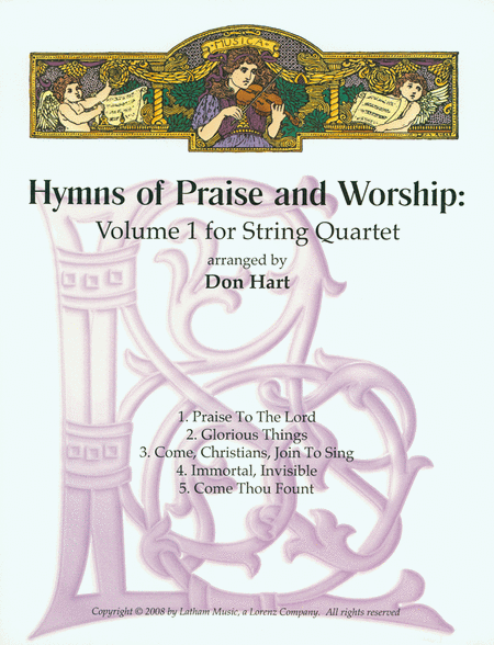 Hymns of Praise and Worship: Volume 1 for String Quartet