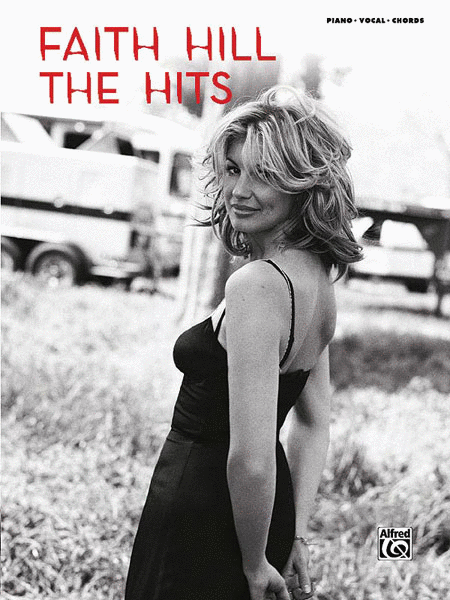 Faith Hill: The Hits