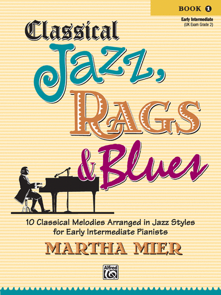Classical Jazz Rags & Blues, Book 1