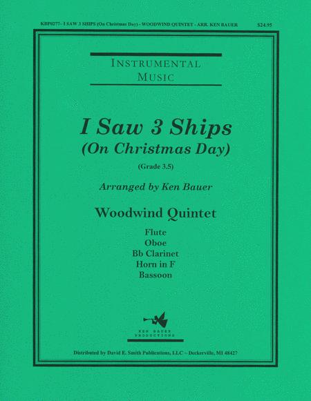 I Saw 3 Ships (On Christmas Day)