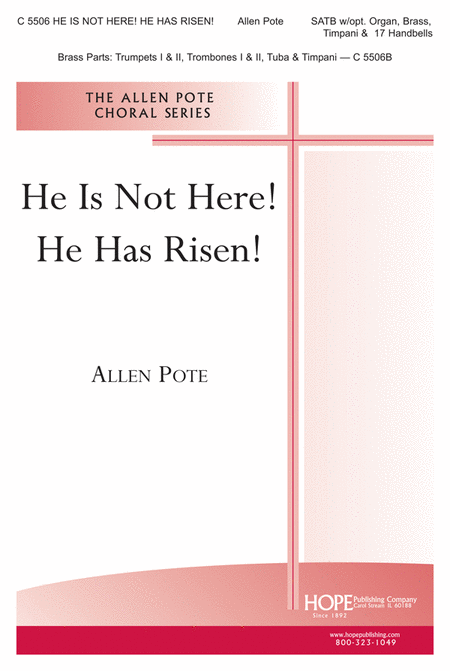 He is Not Here! He Has Risen!
