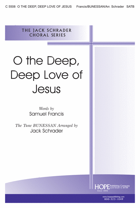 O the Deep, Deep Love of Jesus