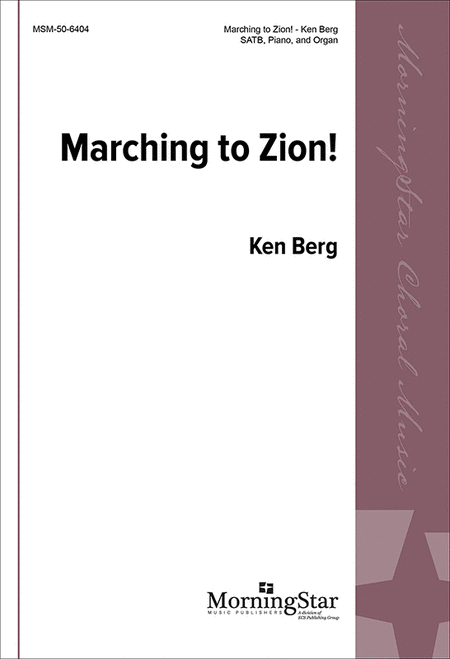 Marching to Zion!