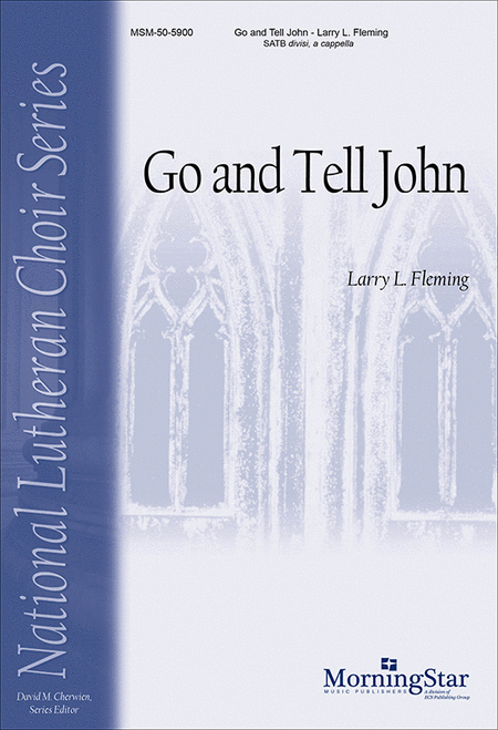 Go and Tell John