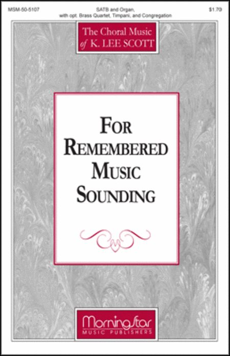 For Remembered Music Sounding (Choral Score)