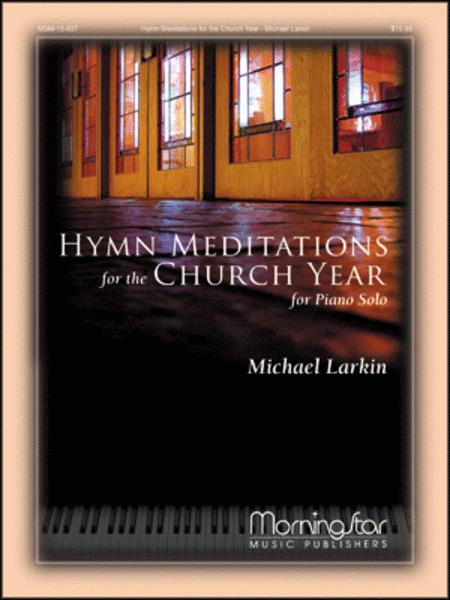 Hymn Meditations for the Church Year