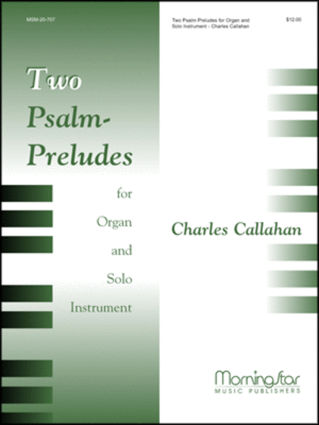 Two Psalm-Preludes: for Organ and Solo Instrument