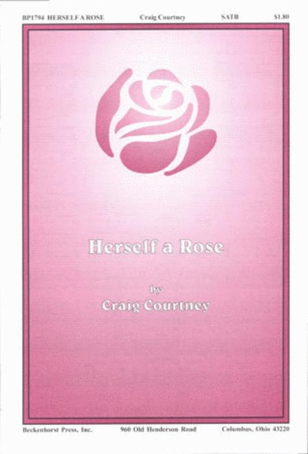 Herself a Rose