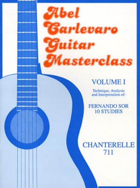 Abel Carlevaro: Guitar Masterclass Vol 1 10 Sor Studies