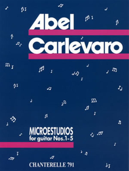Abel Carlevaro: Microestudios for Guitar Vol. 1 Nos 1-5