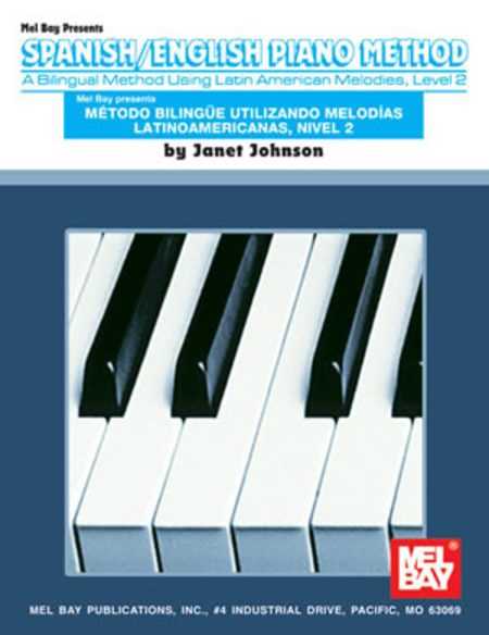 Spanish/English Piano Method, Level 2