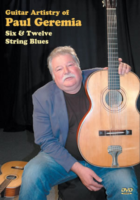 Guitar Artistry of Paul Geremia, Six & Twelve String Blues