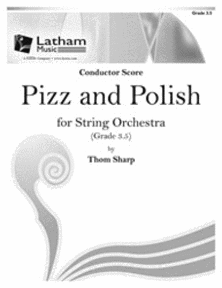 Pizz and Polish for String Orchestra - Score