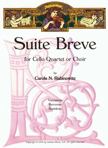 Suite Breve for Cello Quartet or Choir