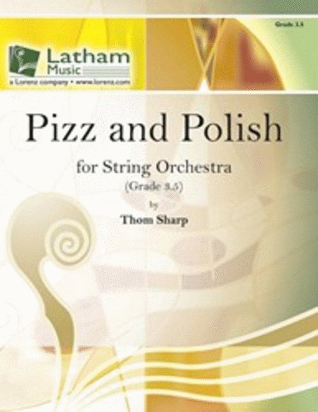 Pizz and Polish for String Orchestra