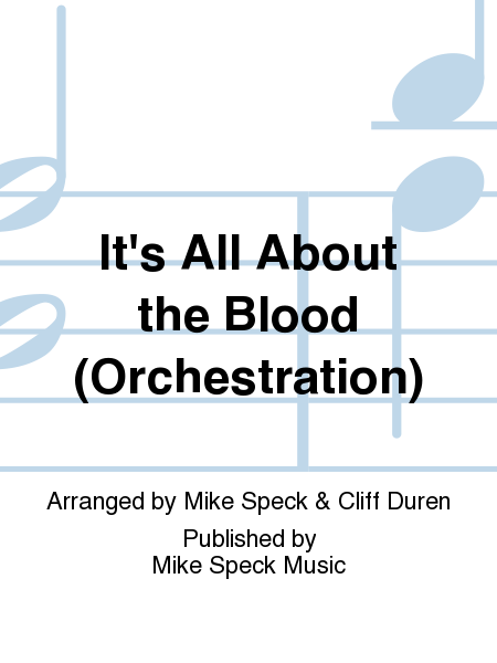 It's All About the Blood (Orchestration)