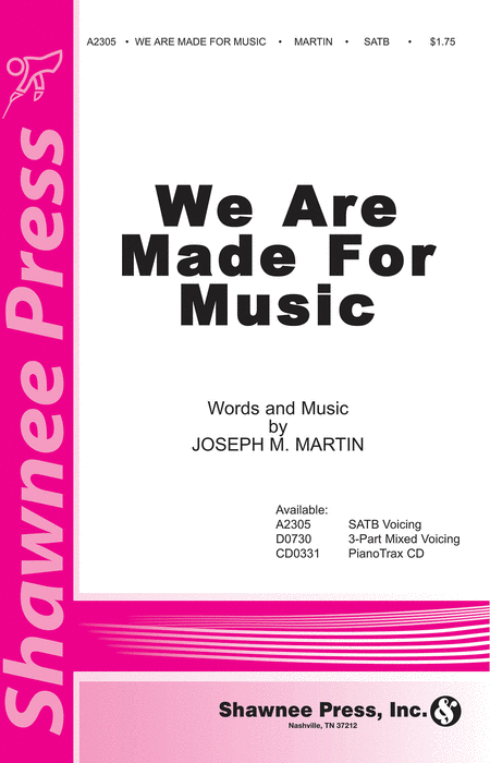 We Are Made for Music