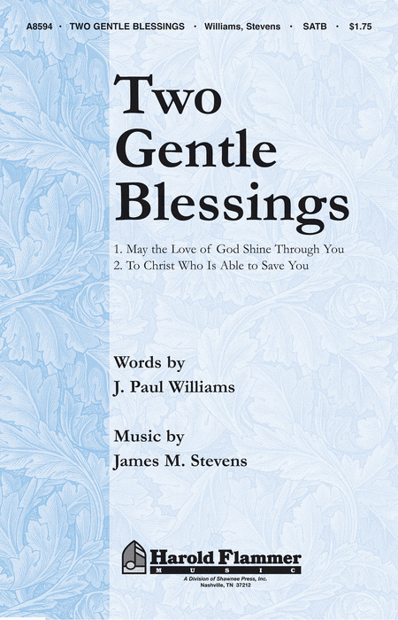 Two Gentle Blessings