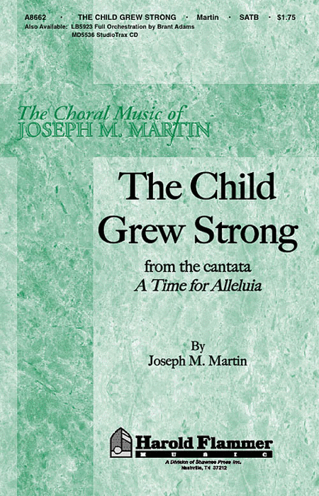 The Child Grew Strong (from A Time for Alleluia)