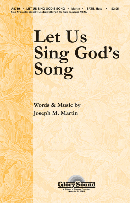 Let Us Sing God's Song
