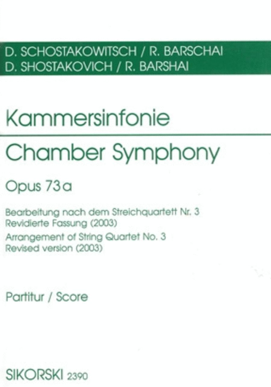 Chamber Symphony Op73a Score Arrangement Of String Quartetno3 Revised Version (2003)