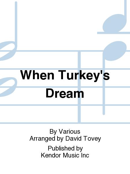 When Turkey's Dream