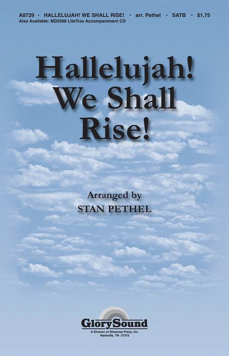 Hallelujah! We Shall Rise!