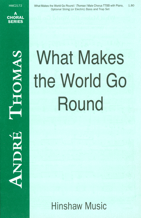 What Makes The World Go Round
