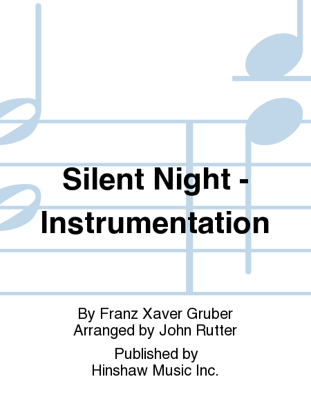 Silent Night - Instrumentation