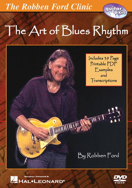 Robben Ford - The Art of Blues Rhythm