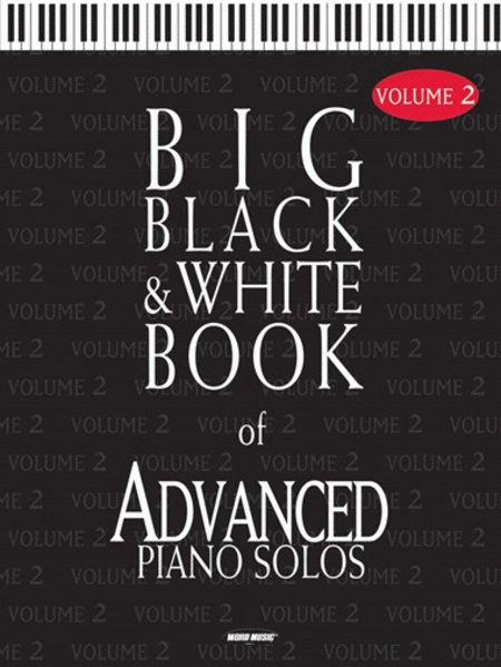 Big Black & White Book of Advanced Piano Solos - Volume 2
