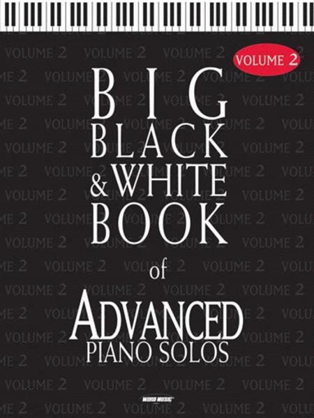 Big Black & White Book of Advanced Piano Solos - Volume 2