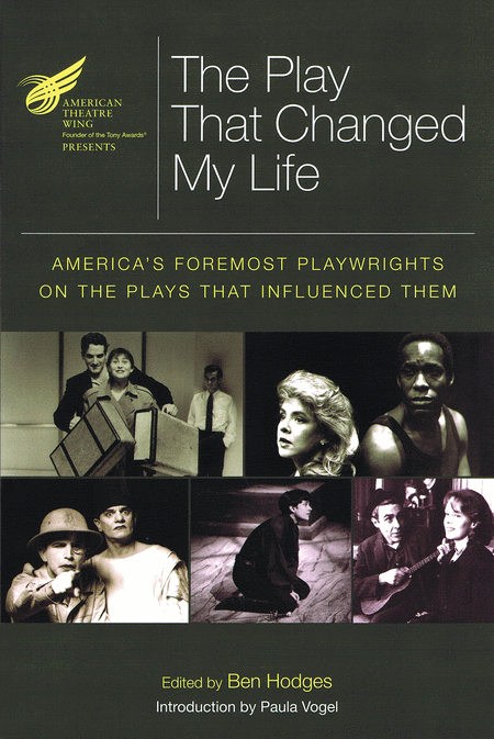 The American Theatre Wing Presents: The Play That Changed My Life